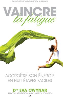 Vaincre la fatigue