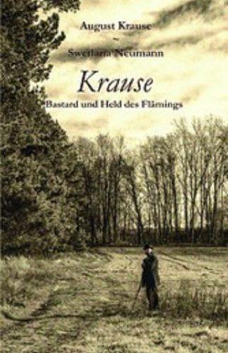 Krause – Bastard und Held des Flämings
