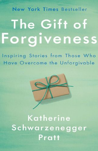 The gift of forgiveness. Inspiring stories from those who have overcome the unforgivable