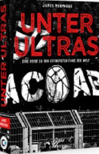 Unter Ultras – Eine Reise zu den extremsten Fans der Welt