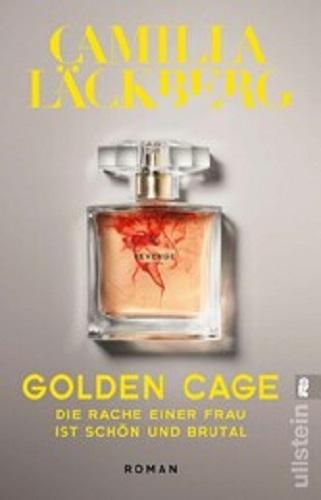 Golden Cage – Die Rache einer Frau ist schön und brutal