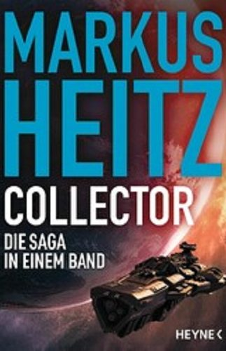 Collector – die Saga in einem Band