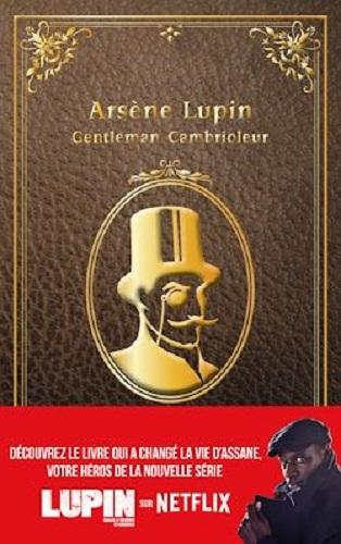 Lupin – nouvelle édition de « Arsène Lupin, gentleman cambrioleur » à l'occasion de la série Netflix