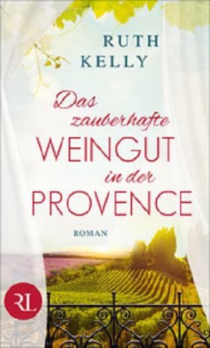 Das zauberhafte Weingut in der Provence